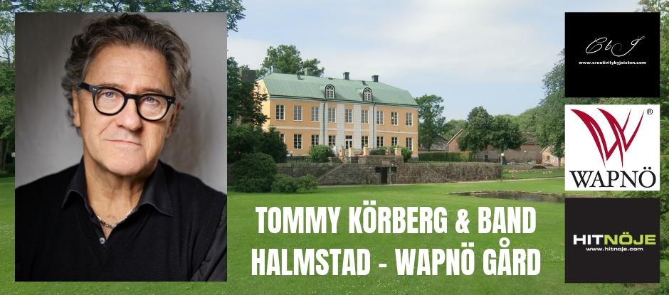Tommy Körberg & Band – Wapnö Gård – Halmstad