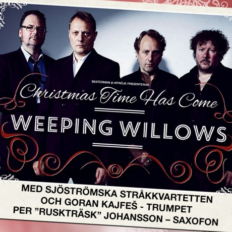WEEPING WILLOWS LIVE